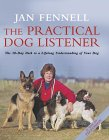 Jan Fennell - The Practical Dog Listener